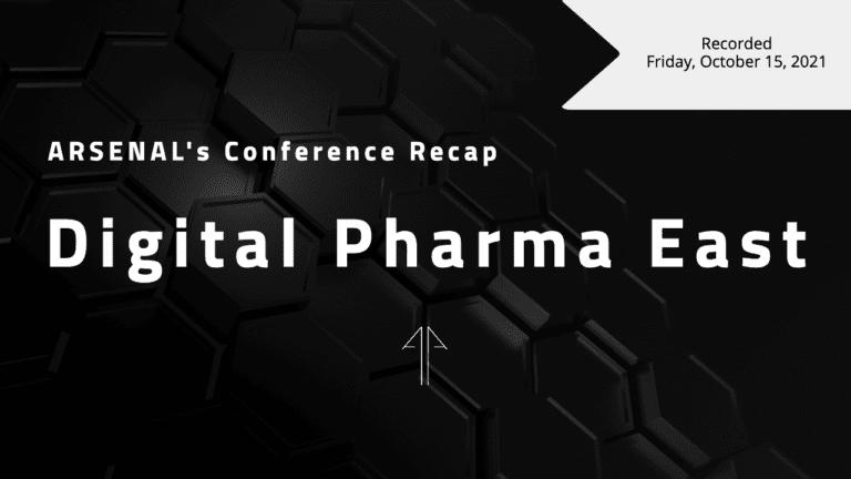 BioPharma Exec's Unfiltered Recap of Digital Pharma East 2021